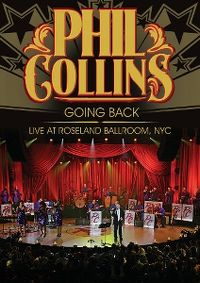 Cover Phil Collins - Going Back - Live At Roseland Ballroom, NYC [DVD]